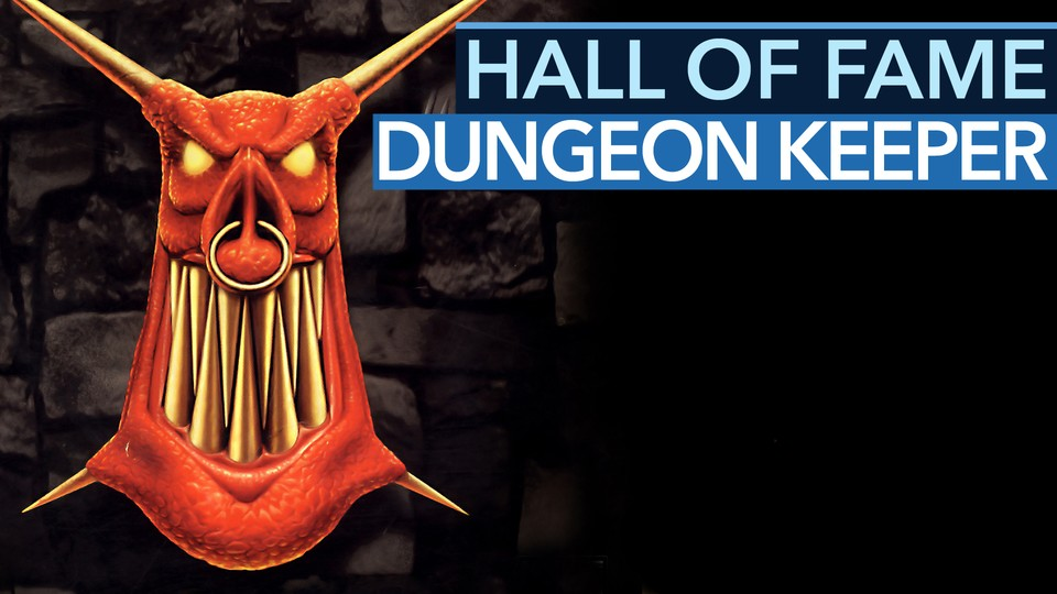 Hall of Fame: Dungeon Keeper - Der Underground-Hit